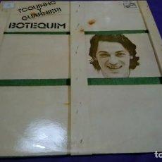 Discos de vinilo: TOQUINHO Y GUARNIERI LP BOTEQUIM. Lote 141606606