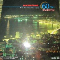 Discos de vinilo: CUBANA 60 - POR LOS CIELOS DEL MUNDO LP - VARIOS INTERPRETES -ORIGINAL CUBANO - AREITO 1988 -STEREO. Lote 141634706