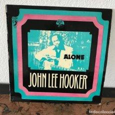 Discos de vinilo: ALONE. JOHN LEE HOOKER. Lote 141654082