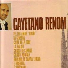 Discos de vinilo: CAYETANO RENOM, PEL TEU AMOR ROSSÓ Y OTROS - LP COLUMBIA C 7016, AÑO 1969. Lote 141665306