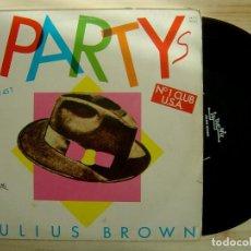 Discos de vinilo: JULIUS BROWN - PARTY - MAXI-SINGLE 45 - FRANCES 1983 - IN THE MIX. Lote 141675342