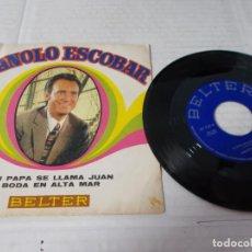 Discos de vinilo: MANOLO ESCOBAR. TU PAPA SE LLAMA JUAN. BODA EN ALTA MAR.. Lote 141678706