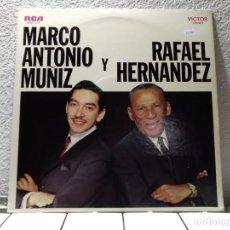 Discos de vinilo: MARCO ANTONIO MUÑOZ Y RAFAEL HERNÁNDEZ . Lote 141694162