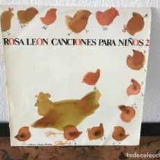 Discos de vinilo: ROSA LEON (CANCIONES PARA NIÑOS 2). Lote 141722154