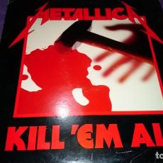 Discos de vinilo: METALLICA – KILL 'EM ALL. EDICION ESPAÑOLA 1991. TRASH HEAVY METAL. Lote 141725370