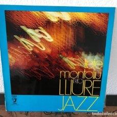 Discos de vinilo: TETE MONTOLIU TRIO - LLIURE JAZZ LP. Lote 141751718