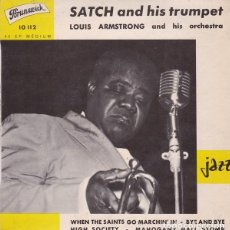 Discos de vinilo: LOUIS ARMSTRONG AND HIS ORCHESTRA: SATCH AND HIS TRUMPET: WHEN DE SAINTS GO MARCHIN IN 1960 FRANCIA. Lote 141757406