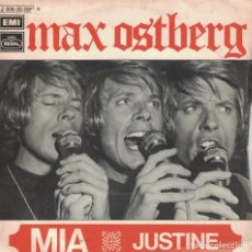 Dischi in vinile: MAX OSTBERG - MIA / JUSTINE (SINGLE ESPAÑOL, EMI REGAL 1971). Lote 141761338
