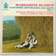 Discos de vinilo: MARGARITA BLANCO -CANCIONES ASTURIANAS CON GAITA VOL. 1. Lote 141769358