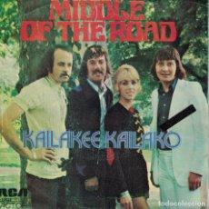 Disques de vinyle: MIDDLE OF THE ROAD -KAILAKEE KAILAKO / BLIND DETONATION (SINGLE PROMO ESPAÑOL, RCA 1973). Lote 141770082