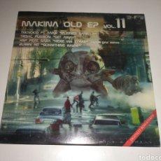 Discos de vinilo: MAKINA OLD EP VOL. 11. Lote 141785053