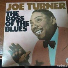 Discos de vinilo: JOE TURNER - THE BOSS OF THE BLUES. Lote 141799506