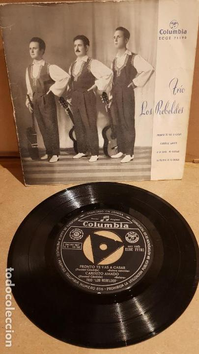 TRÍO LOS REBELDES / PRONTO TE VAS A CASAR / EP - COLUMBIA - 1962 / MBC. ***/*** (Música - Discos de Vinilo - EPs - Grupos Españoles 50 y 60)