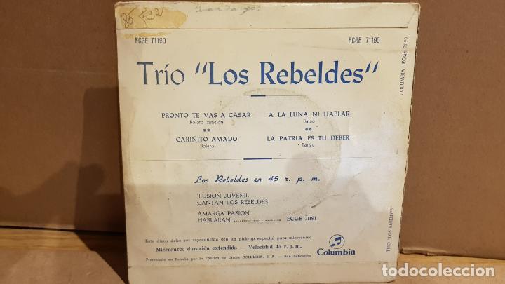Discos de vinilo: TRÍO LOS REBELDES / PRONTO TE VAS A CASAR / EP - COLUMBIA - 1962 / MBC. ***/*** - Foto 2 - 141881990