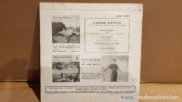 Discos de vinilo: LUCHO GATICA / ARRIVEDERCI / EP - ODEON - 1960 / MBC ***/*** VINILO ROJO !! - Foto 2 - 141883742