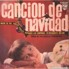 Discos de vinilo: CANCION DE NAVIDAD - COROS DE LAS ESCUELAS AVEMARIANAS - EP PHILIPS 1966. Lote 141886094