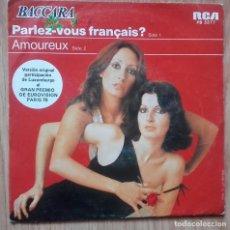 Discos de vinil: BACCARA - PARLEZ-VOUS FRANÇAIS? / AMOUREUX - SINGLE RCA 1978 - EUROVISION. Lote 141888622