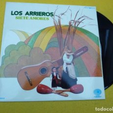 Discos de vinilo: LP LOS ARRIEROS SIETE AMORES (M-/M-) 1979 VINILO Ç. Lote 141898738