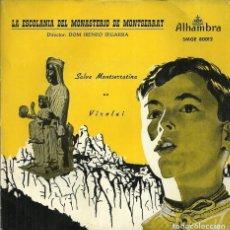 Discos de vinilo: LA ESCOLANIA DEL MONASTERIO DE MONTSERRAT - SALVE MONSTSERRATINA / VIROLAI - ALHAMBRA. Lote 141899530