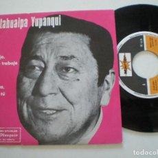 Discos de vinilo: ATAHULPA YUPANQUI - SINGLE 1977. Lote 141903350