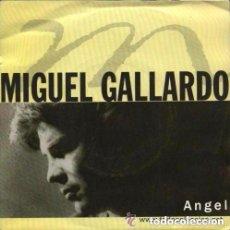 Discos de vinilo: MIGUEL GALLARDO, ANGEL - MAXI-SINGLE SPAIN 1991. Lote 141914374