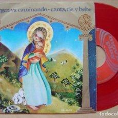 Discos de vinilo: ORFEON INFANTIL DE ESPAÑA - LA VIRGEN VA CAMINANDO + CANTA RIE Y BEBE - SINGLE 1970 - VINILO ROJO. Lote 141920738