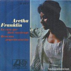 Discos de vinilo: ARETHA FRANKLIN : LA CASA QUE JACK CONSTRUYO / REZO UNA PEQUEÑA ORACION ATLANTIC H 364 AÑO 1968. Lote 141926410