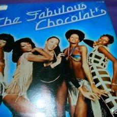 Discos de vinilo: CHOCOLAT´S - THE FABULOUS CHOCOLAT´S - LP. Lote 141928994