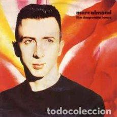 Discos de vinilo: MARC ALMOND - THE DESPERATE HOURS - SINGLE ITALY 1990. Lote 141930458