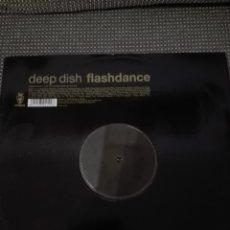 Discos de vinilo: DEEP DISH FLASHDANCE . Lote 141933486