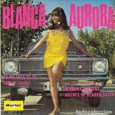 Discos de vinilo: BLANCA AURORA - TU NO ERES YE YE - EP RARO DE VINILO MARFER 1968. Lote 141945218