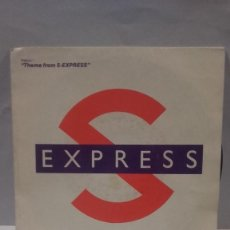 Discos de vinilo: VINILO S EXPRESS THEME FROM S-EXPRESS RPM 45 (LP 45) SINGLE 1988 MADE IN HOLLAND. Lote 141947274