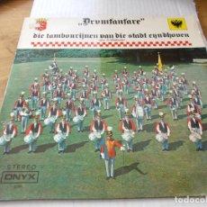 Discos de vinilo: DRUMFANFARE, DE TAMBOURYNEN VAN DIE STADT EYNDHOVEN. Lote 142021690