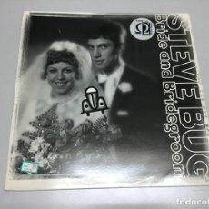 Discos de vinilo: STEVE BUG- BRIDE AND BRIDEGRROOM. Lote 142021966
