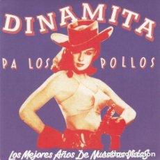 Discos de vinilo: DINAMITA PA LOS POLLOS: LOS MEJORES AÑOS DE NUESTRA VIDA GASA 1993 COMO NUEVO. Lote 142035038