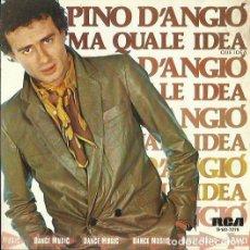 Disques de vinyle: PINO D´ANGIO. SINGLE PROMOCIONAL. SELLO RCA VICTOR. EDITADO EN ESPAÑA. AÑO 1981. Lote 142040782