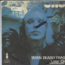 Discos de vinilo: ENO / SEVEN DEADLY FINNS / LATER ON (SINGLE 1974). Lote 142042266