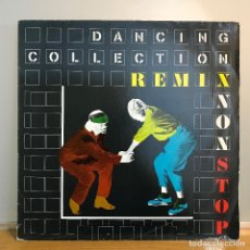 Discos de vinilo: DANCING COLLECTION - REMIX NON STOP. Lote 142109902