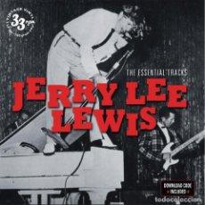 Discos de vinilo: JERRY LEE LEWIS * 2LP 180G * THE ESSENTIAL TRACKS * PRECINTADO DE FÁBRICA. Lote 143718448