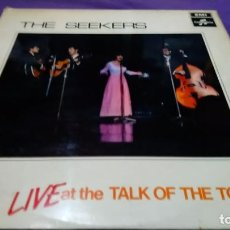 Discos de vinilo: THE SEEKERS (LP) LIVE AT THE TALK OF THE TOWN . Lote 142114922