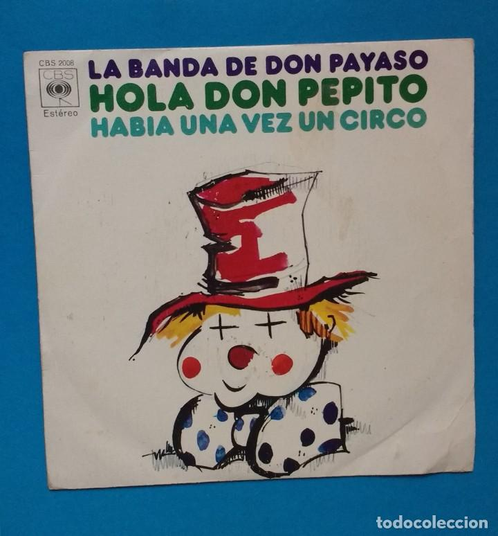 LA BANDA DE DON PAYASO - HOLA DON PEPITO / HABÍA UNA VEZ UN CIRCO (Música - Discos - Singles Vinilo - Música Infantil)