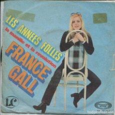 Discos de vinilo: FRANCE GALL / LES ANNEES FOLLES / LA MANILLE ET LA REVOLUTION (SINGLE 1970). Lote 142130850