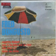 Discos de vinilo: FRED BONGUSTO / ASPETTA DOMANI / NON TI HO DATO MAI LE ROSE + 2 (EP 1965). Lote 142133222