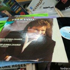 Discos de vinilo: JOSE FELICIANO MAXI NEVER GONNA CHANGE ESPAÑA 1989. Lote 142140734