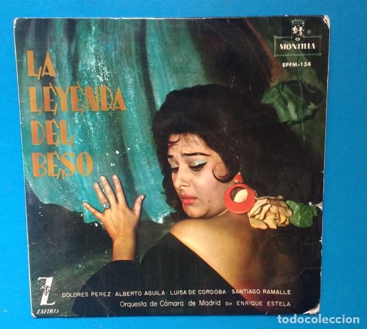 DOLORES PÉREZ. LA LEYENDA DEL BESO (Música - Discos - Singles Vinilo - Clásica, Ópera, Zarzuela y Marchas)