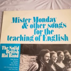 Discos de vinilo: MISTER MONDAY & OTHER SONGS FOR THE TEACHING OF ENGLISH 1971. Lote 142145090