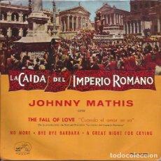 Discos de vinilo: EP JOHNNY MATHIS LA CAIDA DEL IMPERIO ROMANO VOZ DE SU AMO 14075 SPAIN. Lote 142148382