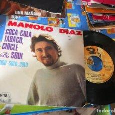 Discos de vinilo: MANOLO DIAZ - COCA COLA, TABACO, CHICLE & SOUL. Lote 142177974