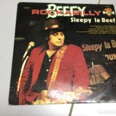 Discos de vinilo: SLEEPY LA BEEF - BEEF ROCKABILLY. Lote 142182534