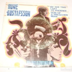 Discos de vinilo: SINGLE RUNE GUSTAFSSON. BY THE TIME I GET TO PHOENIX. SON OF A PREACHER MAN. BELTER 1969 SPAIN. Lote 142205034